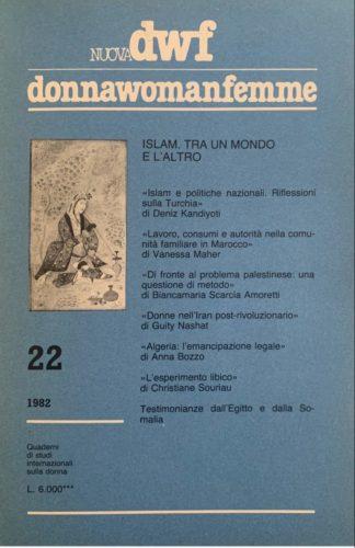 ISLAM. Tra un mondo e l'altro, Nuova DWF (22) 1982