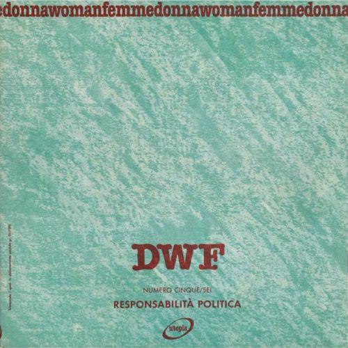 RESPONSABILITÀ POLITICA, DWF (5-6) 1988, 1-2