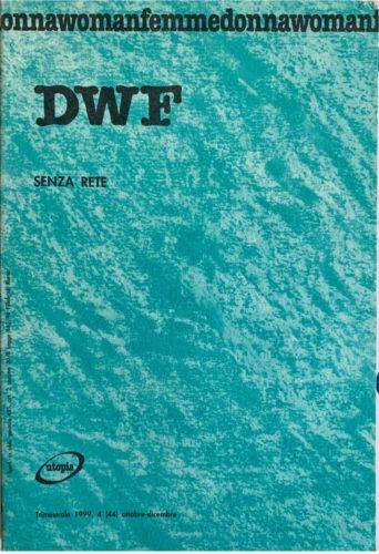 SENZA RETE, DWF (44) 1999, 4