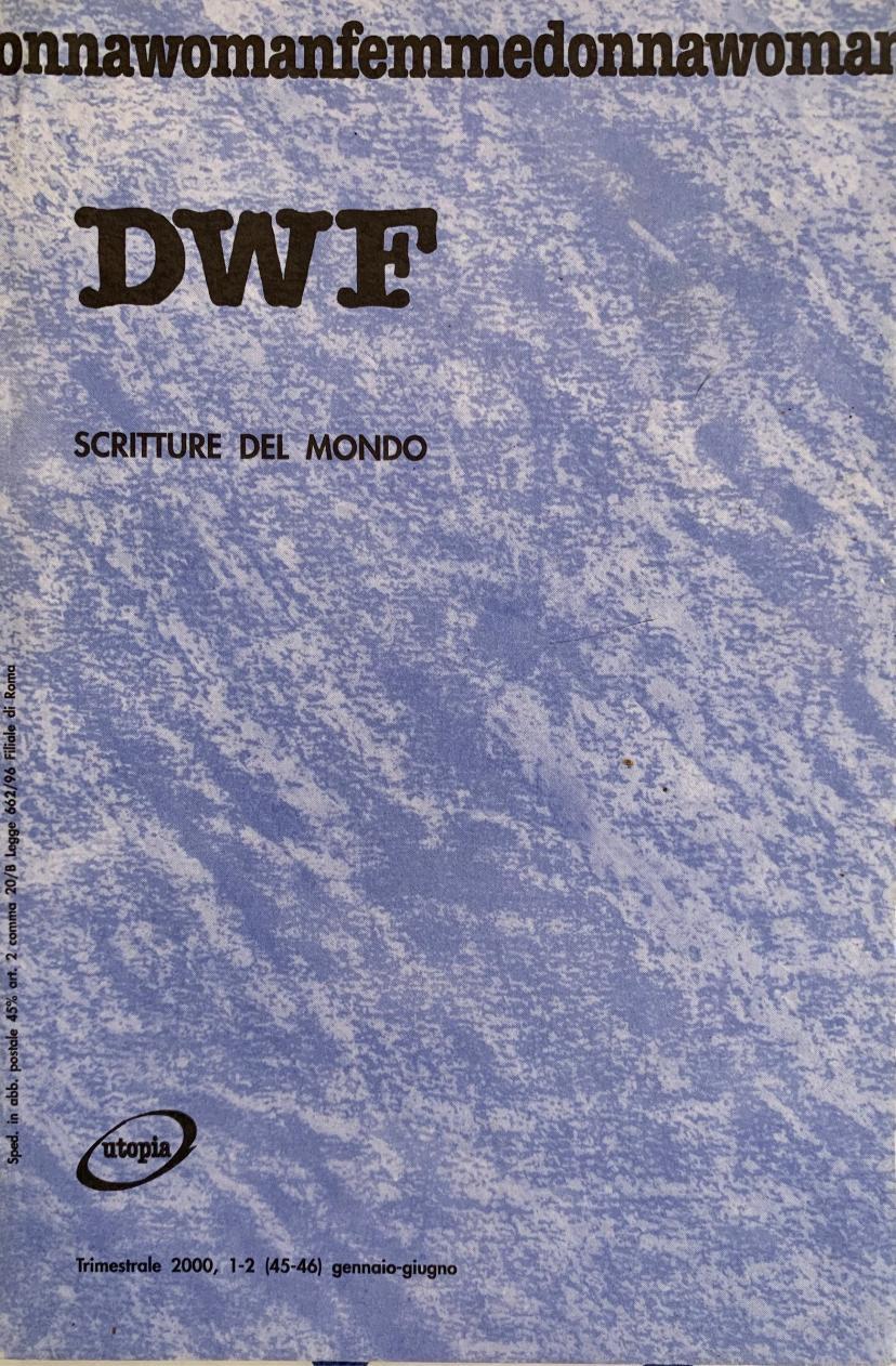 SCRITTURE DAL MONDO, DWF (45-46) 2000, 1-2