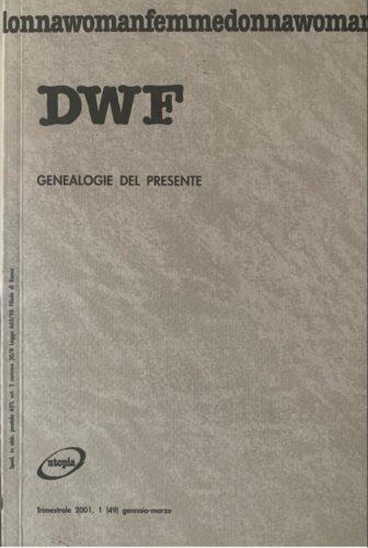 GENEALOGIE DEL PRESENTE, DWF (49) 2001, 1