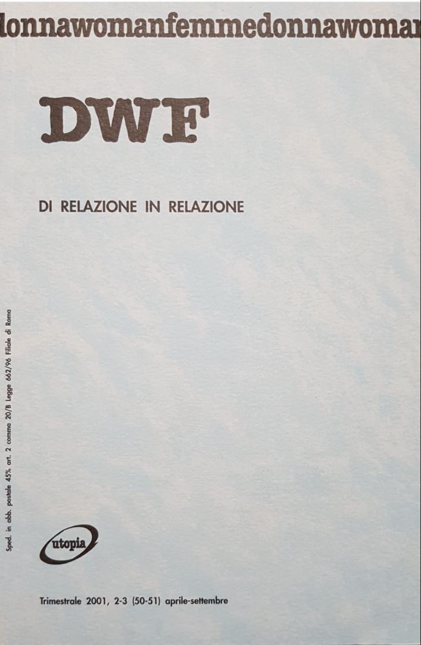DI RELAZIONE IN RELAZIONE, DWF (50-51) 2001, 2-3