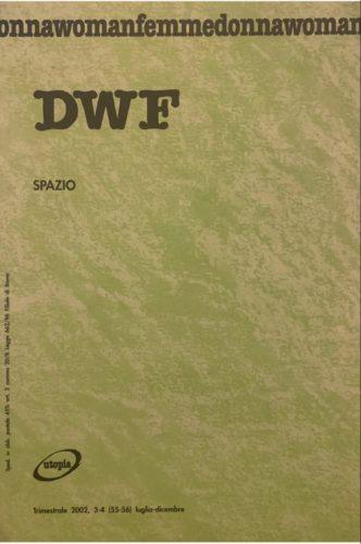 SPAZIO, DWF (55-56) 2002, 3-4