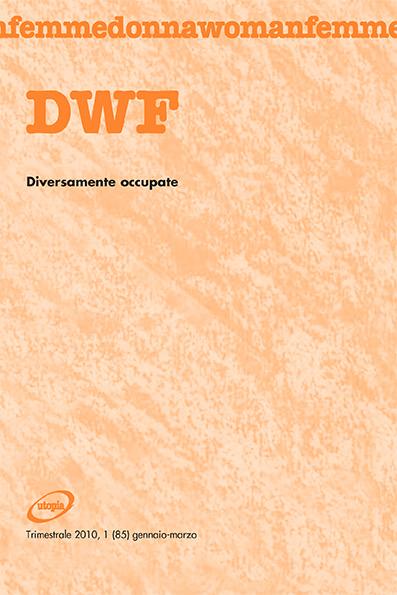 DIVERSAMENTE OCCUPATE, DWF (85) 2010, 1