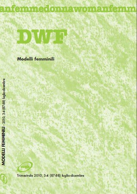 MODELLI FEMMINILI, DWF (87-88) 2010, 3-4