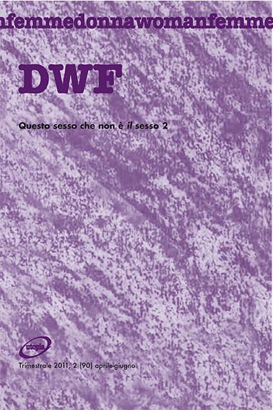 QUESTO SESSO CHE NON È IL SESSO II, DWF (90) 2011, 2