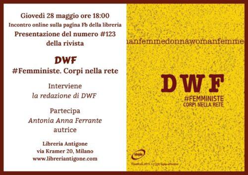 Presentazione DWF #Femministe. Corpi nella rete