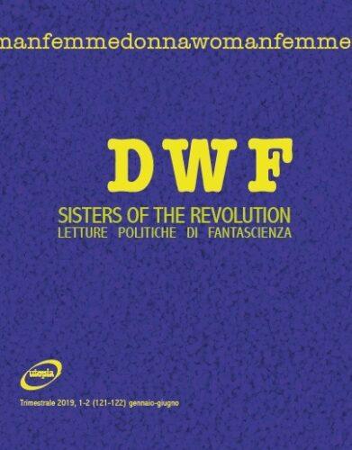 DWF e Lucha y Siesta presentano *Sisters of the Revolution*
