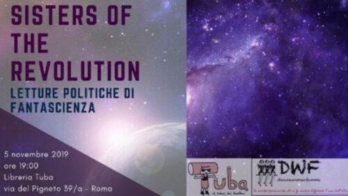 Sisters of the revolution: presentazione di DWF