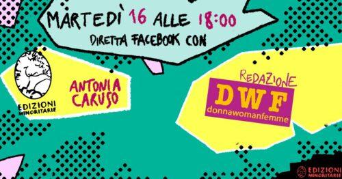 Storia di una rivista femminista: DWF donnawomanfemme