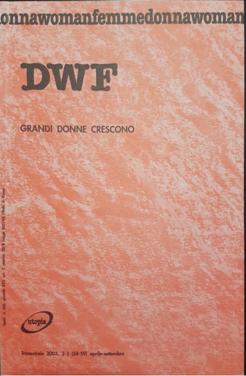 GRANDI DONNE CRESCONO, DWF (58-59) 2003, 2-3