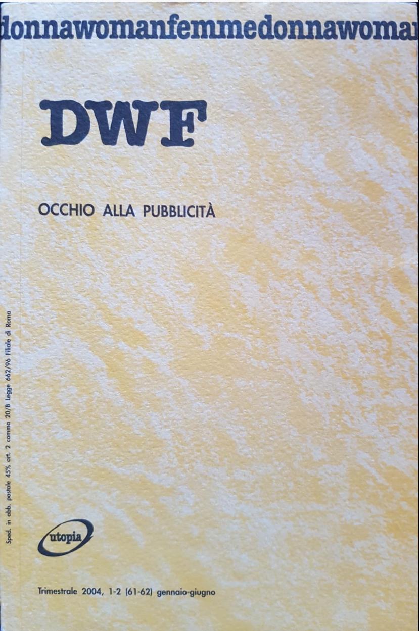 OCCHIO ALLA PUBBLICITA', DWF (61-62) 2004, 1-2