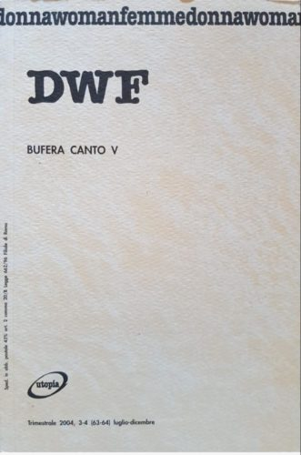 BUFERA CANTO V, DWF (63-64) 2004, 3-4