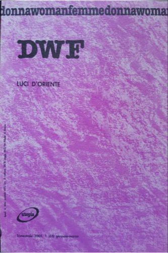 LUCI D'ORIENTE, DWF (65) 2005, 1