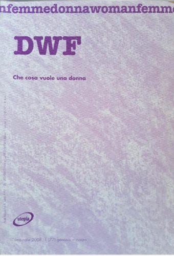COSA VUOLE UNA DONNA, DWF (77) 2008, 1
