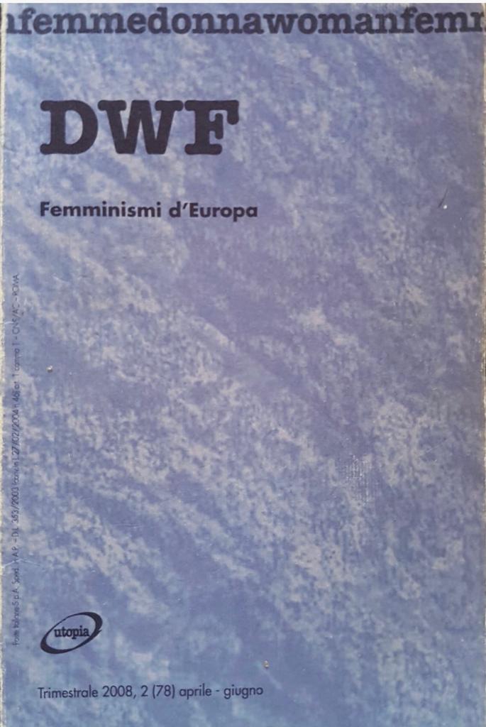 FEMMINISMI D'EUROPA, DWF (78) 2008, 2