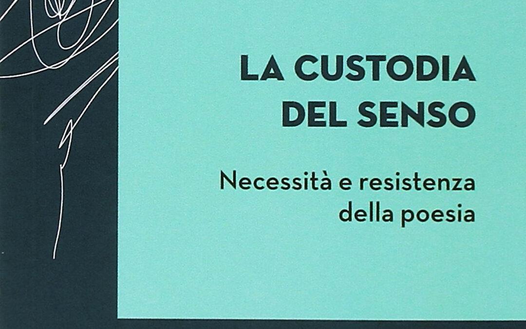 Jean-Luc Nancy,  LA CUSTODIA DEL SENSO. Necessità e resistenza della poesia, a cura di Roberto Maier, EDB, 2017