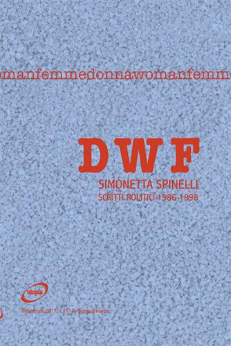 SIMONETTA SPINELLI. Scritti politici 1986-1998, DWF (113) 2017, 1