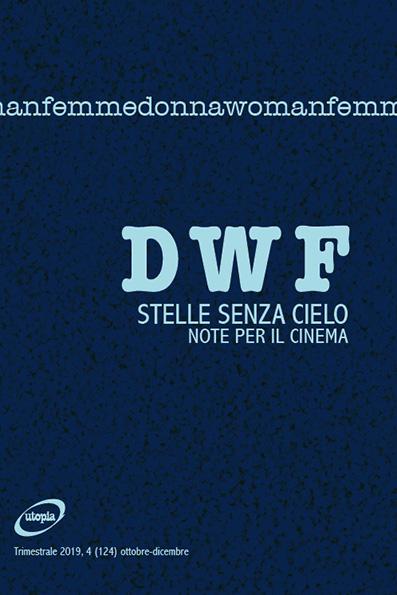 STELLE SENZA CIELO. Note per il cinema, DWF (124) 2019, 4