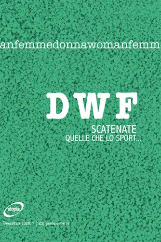 SCATENATE. Quelle che lo sport..., DWF (125) 2020, 1