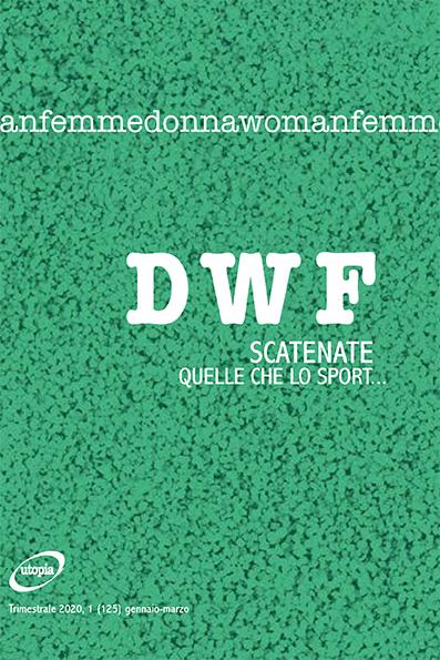 SCATENATE. Quelle che lo sport…, DWF (125) 2020, 1