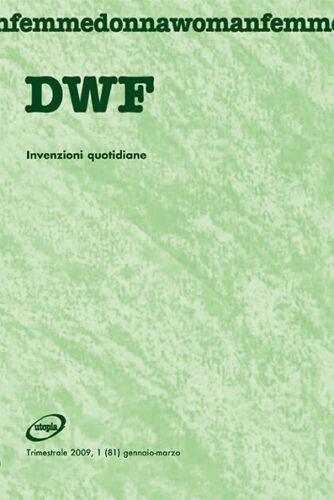 INVENZIONI QUOTIDIANE, DWF (81) 2009, 1