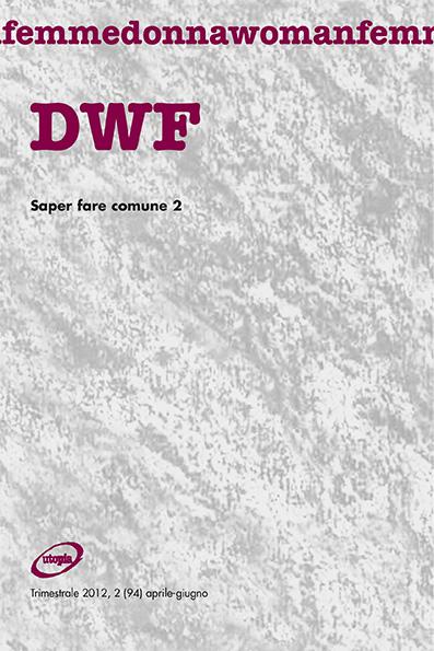 SAPER FARE COMUNE 2, DWF (94) 2012, 2