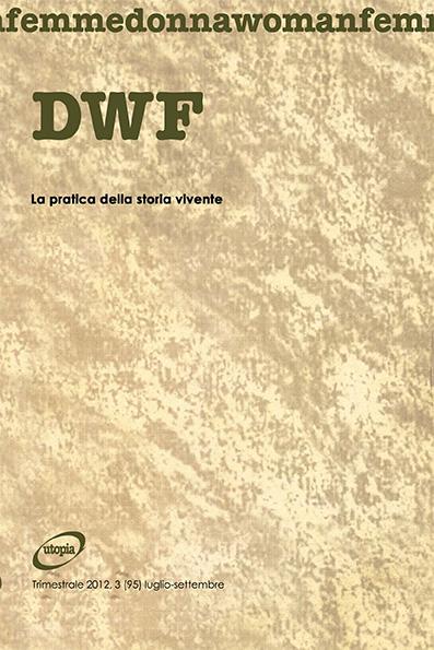 LA PRATICA DELLA STORIA VIVENTE, DWF (95) 2012, 3