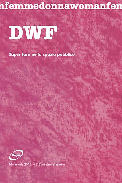 SAPER FARE NELLO SPAZIO PUBBLICO, DWF (96) 2012, 4