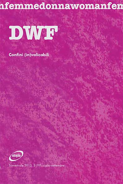 CONFINI (IN)VALICABILI, DWF (99) 2013, 3