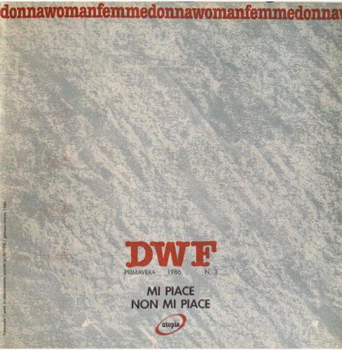 MI PIACE NON MI PIACE, DWF (1) 1986, 1