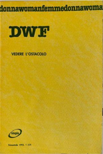 VEDERE L'OSTACOLO, DWF (17) 1993, 1