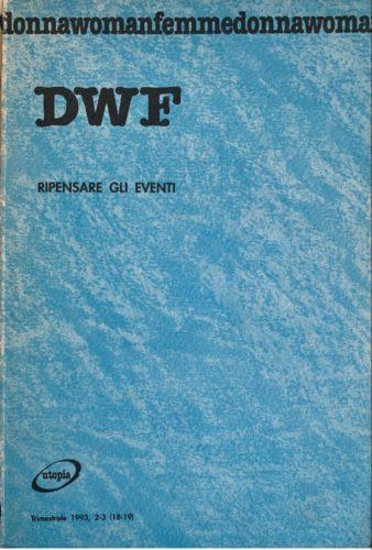 RIPENSARE GLI EVENTI, DWF (18-19) 1993, 2-3