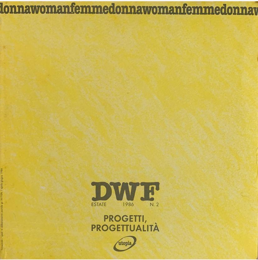 PROGETTI E PROGETTUALITÀ, DWF (2) 1986, 2