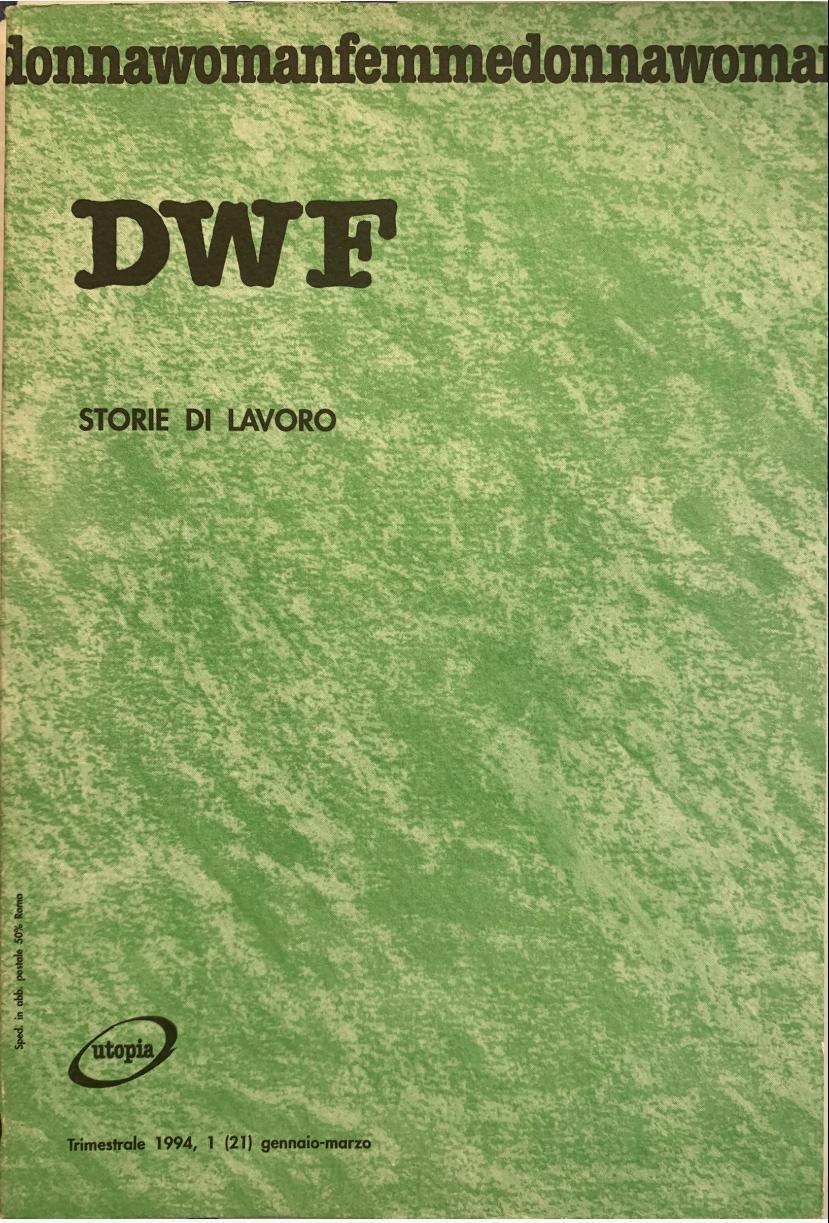 STORIE DI LAVORO, DWF (21) 1994, 1