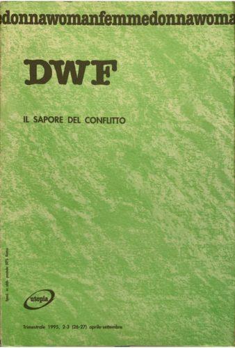 IL SAPORE DEL CONFLITTO, DWF (26-27) 1995, 2-3