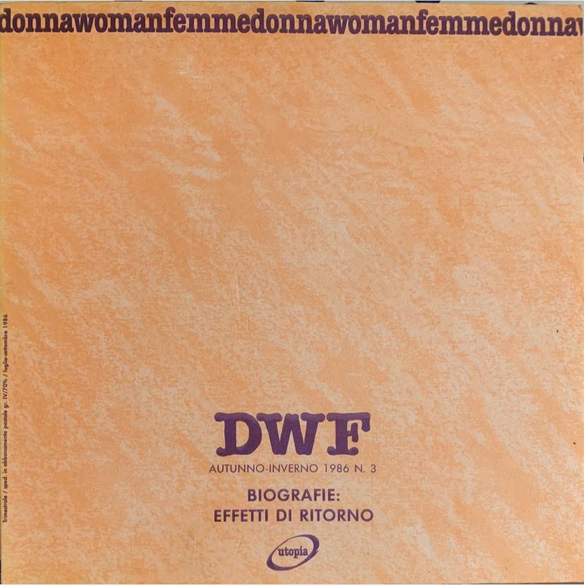 BIOGRAFIE. Effetti di ritorno, DWF (3) 1986, 3