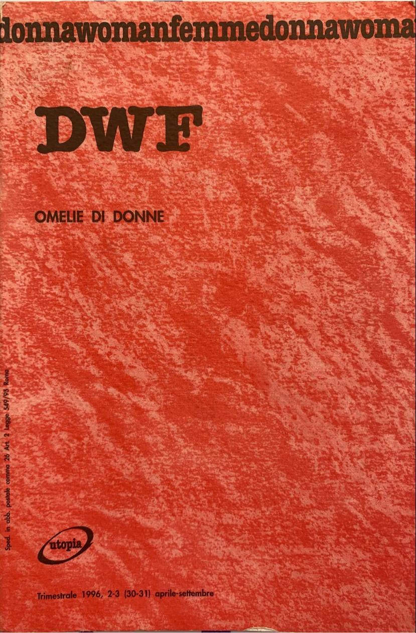 OMELIE DI DONNE, DWF (30-31) 1996, 2-3