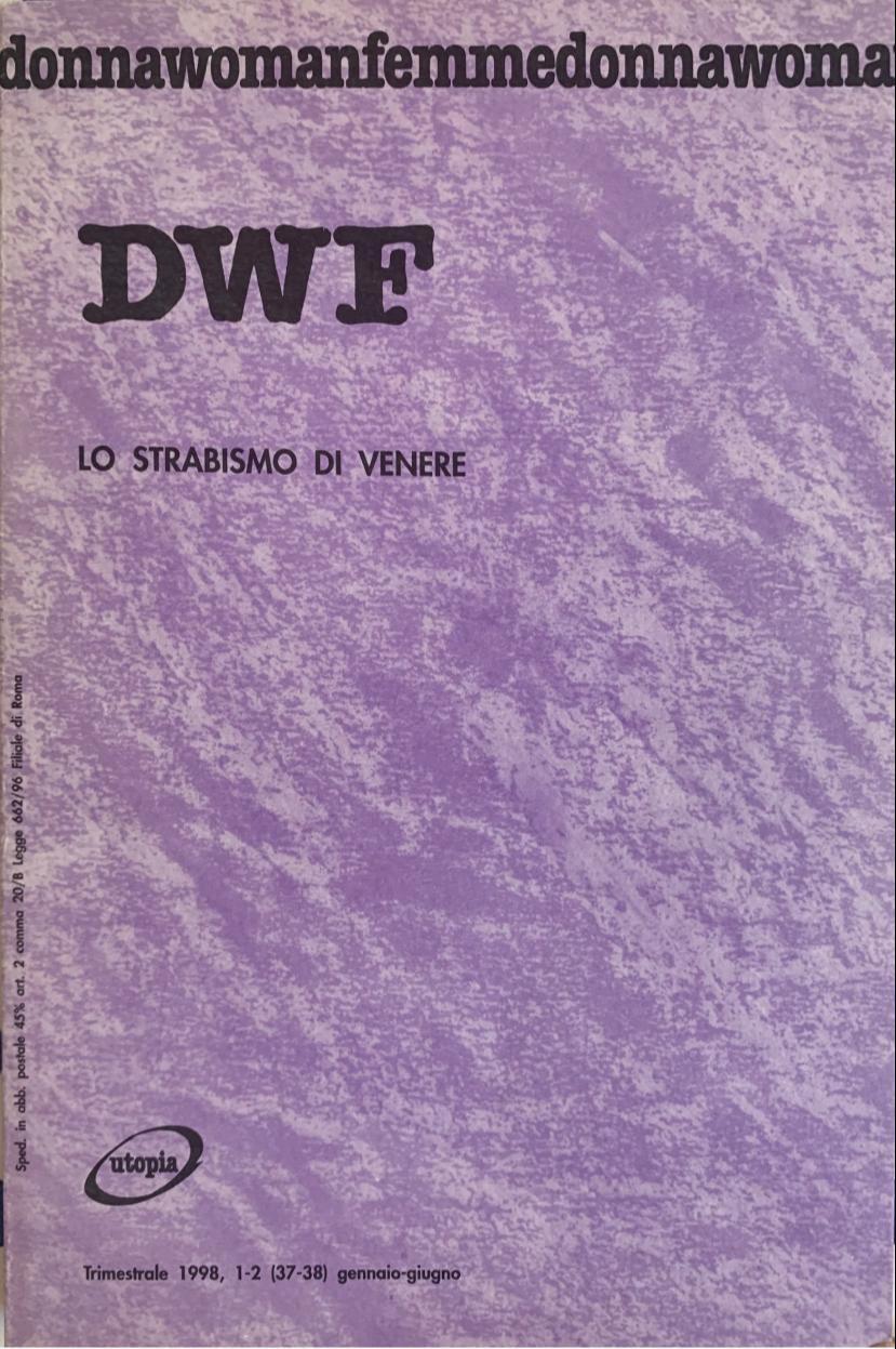 LO STRABISMO DI VENERE, DWF (37-38) 1998, 1-2