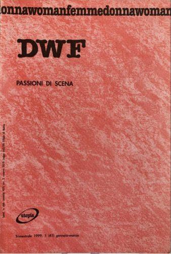 PASSIONI DI SCENA, DWF (41) 1999, 1