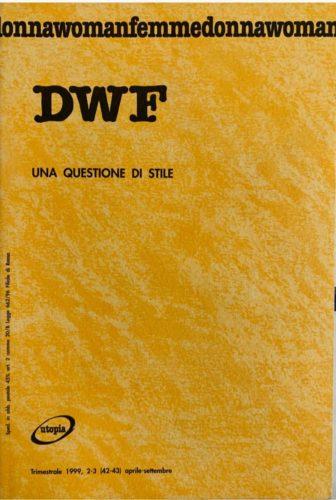 QUESTIONE DI STILE, DWF (42-43) 1999, 2-3