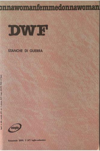 STANCHE DI GUERRA, DWF (47) 2000, 3