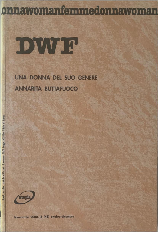 UNA DONNA DEL SUO GENERE. Annarita Buttafuoco, DWF (48) 2000, 4