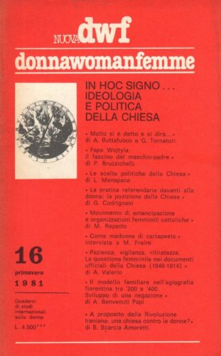 IN HOC SIGNO... Ideologia e politica della Chiesa, Nuova DWF (16) 1981