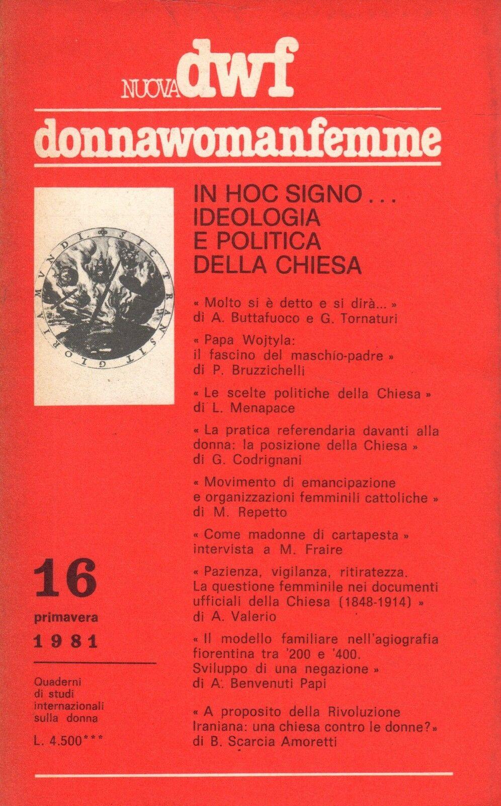 IN HOC SIGNO… Ideologia e politica della Chiesa, Nuova DWF (16) 1981
